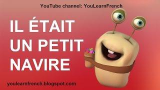 IL ÉTAIT UN PETIT NAVIRE Comptines Chansons pour enfants Paroles Animation French English kids songs