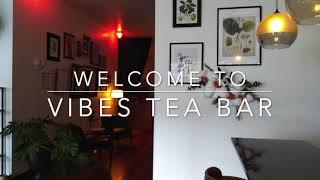 VIBES TEA BAR @ ALCHEMY
