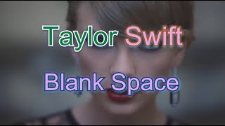 Taylor Swift Blank Space Karaoke Lyrics [Firecat Release]