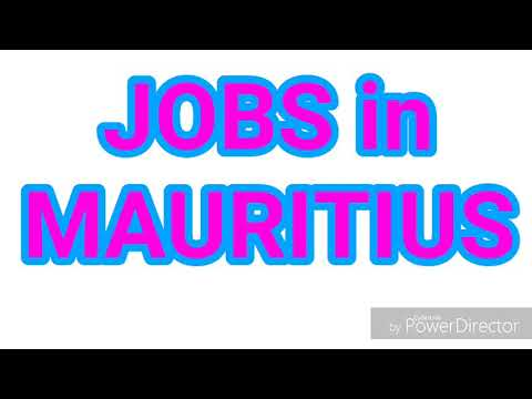 JOBS In MAURITIUS | 22 LATEST JOBS For ALL NATIONALITY | JOBS TODAY
