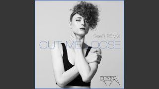 Cut Me Loose Seeb Remix