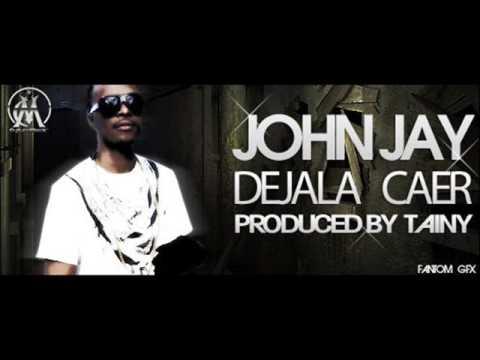 John Jay - Dejala Caer