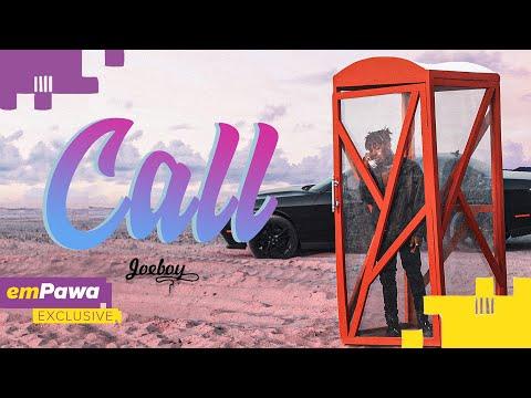 Joeboy - Call (Official Audio)