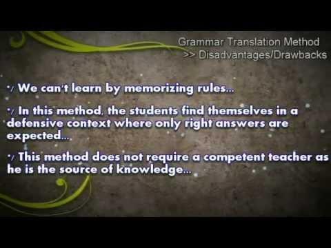 The Grammar Translation Method GTM