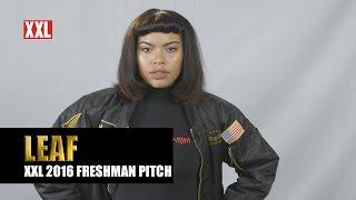 XXL Freshman 2016 - Leaf Pitch