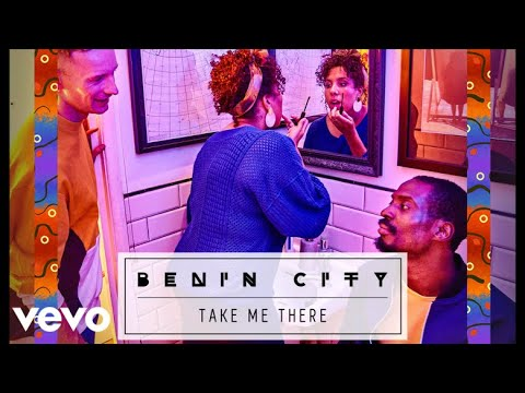 Benin City - Take Me There