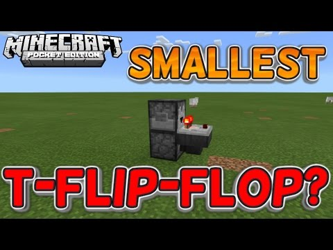 Minecraft PE SMALLEST T-Flip-Flop [Tutorial] (0.16.2)