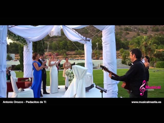 Sorpresa del Novio a la Novia, Pedacitos De Ti - Antonio Orozco - boda Musical Mastia Wedding