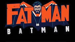Fatman on Batman - Batman (1989)