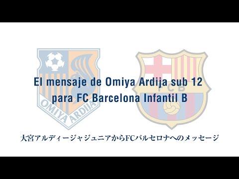 El mensaje de Omiya Ardija sub 12 para FC Barcelona Infantil B
