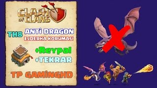 Clash Of Clans | TH8 Klan Savaşı Köy Dizilimi Anti Dragon #2