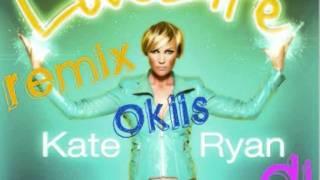Okiis Dj Vs Kate Ryan - LoveLife Remix