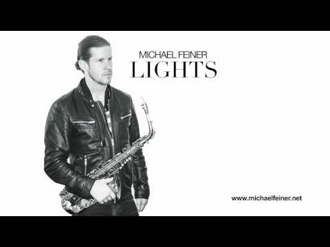 Michael Feiner - Lights