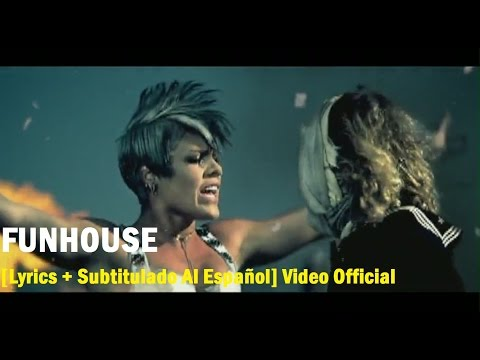 P!nk - Funhouse [Lyrics + Subtitulado Al Español] Video Official HD VEVO