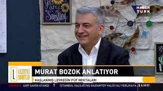 Murat Bozok'la Lezzetli Sohbetler - 27 Ekim 2018 (Kürşat Başar)