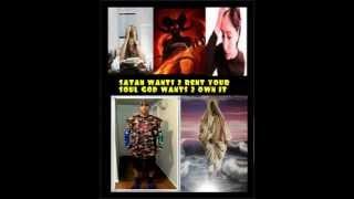 Satan Wants 2 Rent Your Soul  God Wants 2 Own It,,,,