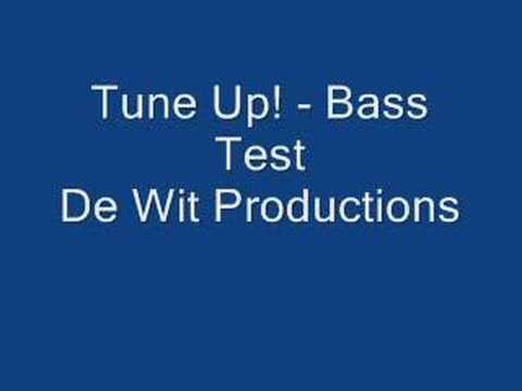 Tune Up! - Bass Test