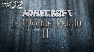 #2 Minecraft: Le Monde Perdu II - PROBLÈME RÉNAL !