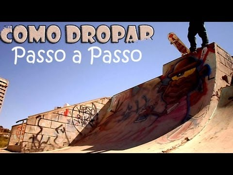 Baixar 6ª aula de skate - Como dropar passo a passo ( English Sub )