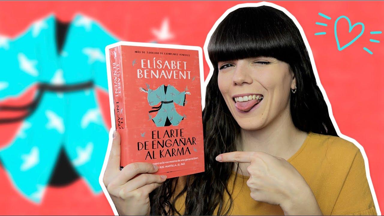 Elisabet Benavent: EL ARTE DE ENGAÑAR AL KARMA 📚 Reseña (SIN SPOILERS) -  YouTube