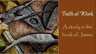 "Faith at Work: ""A Faith that Stands the Tests of Time"""