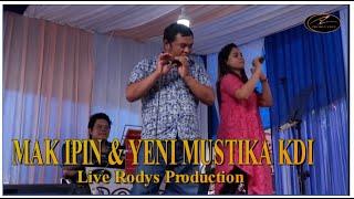 MAK IPIN DUET YENI MUSTIKA KDI H.Rhoma Irama Pertemuan Live Audio Cam Efec Mulut Mak Ipin