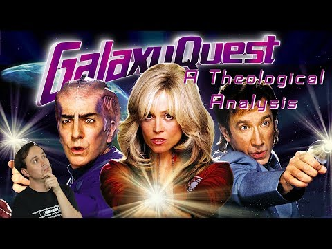 Galaxy Quest - A Theological Analysis