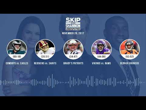 UNDISPUTED Audio Podcast (11.20.17) with Skip Bayless, Shannon Sharpe, Joy Taylor | UNDISPUTED