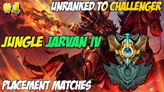 ✔ Unranked to Challenger #4 - Jungle Jarvan IV | Placement Matches | SEASON 5 | CARRY HARD!
