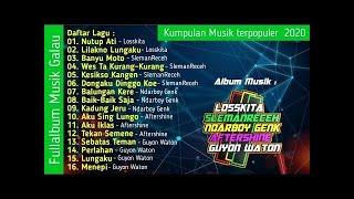 Fullalbum Losskita Sleman Receh Ndarboy Genk Guyon Waton Aftershine Terbaru Terpopuler 2020 MP3