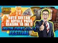 AUTO SULTAN DI ROYALE PASS SEASON 10 INI IKUTIN EVENT 11.11 FESTIVAL !! - PUBG MOBILE INDONESIA
