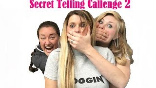 Secret Telling Challenge  2