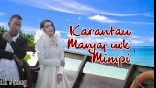 karantau manjapuik mimpi full + lirik 2018, andra respati & ovhi firsty