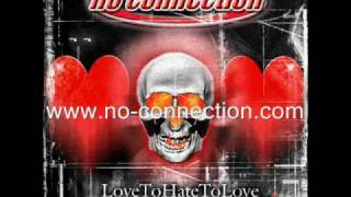 Watch No Connection Love To Hate To Love video