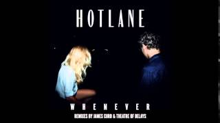 Hotlane - Whenever (James Curd Remix)