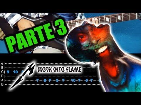 """Cómo tocar """"Moth Into Flame"""" de """"Metallica"""" en Guitarra - Parte 3 (Última Parte)"""