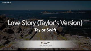 Taylor Swift-Love Story (Taylor's Version) (Melody) [ZZang KARAOKE]