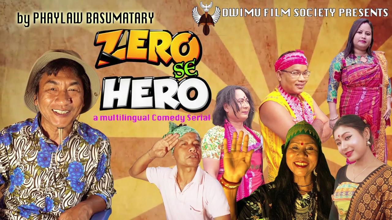 EPISODE 1 || ZERO SE HERO || DATE : 14 JUNE,2020|| BY Phaylaw basumatary.