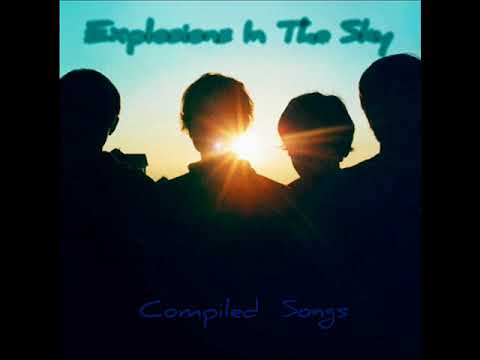 Explosions in the sky - The best of (full album)