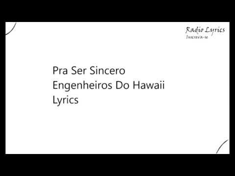 Pra Ser Sincero Engenheiros Do Hawaii Lyrics