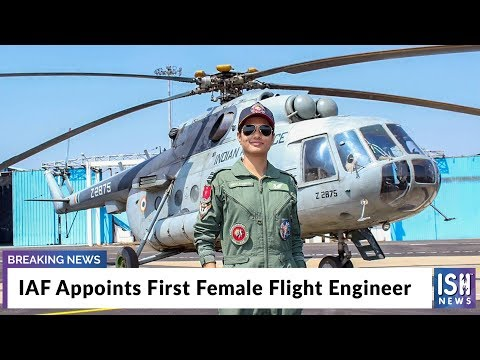 IAF Appoints First Female Flight Engineer
