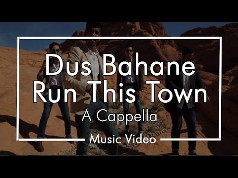 Dus Bahane/Run This Town - Chai Town