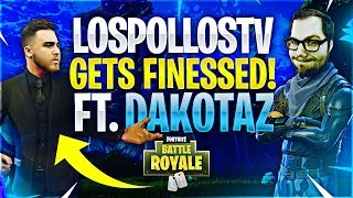LosPollosTV GETS FINESSED! Feat. Dakotaz (Fortnite Battle Royale)