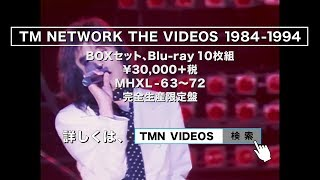 TM NETWORK THE VIDEOS 1984-1994商品スポット
