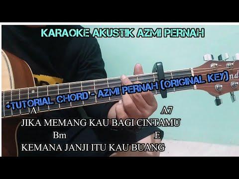 Azmi - Pernah Tutorial Guitar Chord & Lirik (Karaoke Akustik)