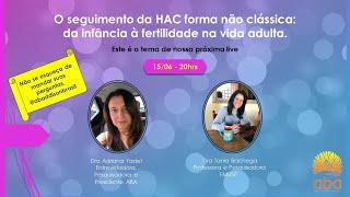 Gravação da Live com Dra Tania Bachega e Dra Adriana Fadel - ABA