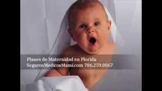 Seguro Medico Embarazadas Mi Orlando Tampa Fl