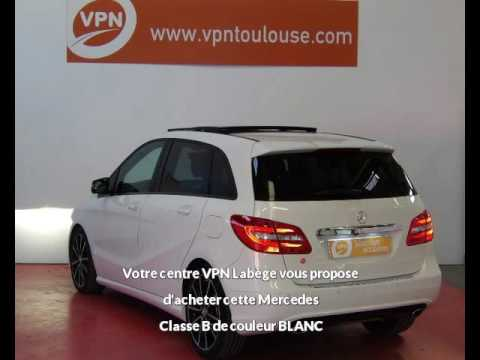Mercedes Classe B W246 220 Cdi Fascination 7g Dct Options A Vendre A Toulouse Chez Vpn Autos