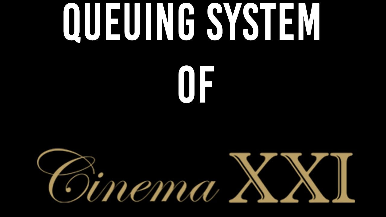 Fri 096ti 39 08queuing system of xxi cinema youtube fri 096ti 39 08queuing system of xxi cinema stopboris Image collections
