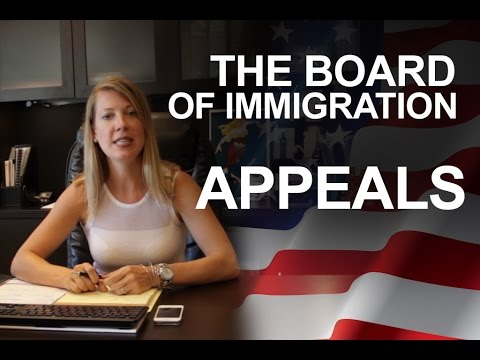 The Board of Immigration Appeals. Immigration lawyer, attorney.